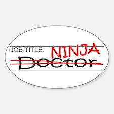 Job Ninja Doctor Decal