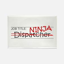 Job Ninja Dispatcher Rectangle Magnet