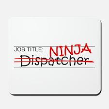 Job Ninja Dispatcher Mousepad