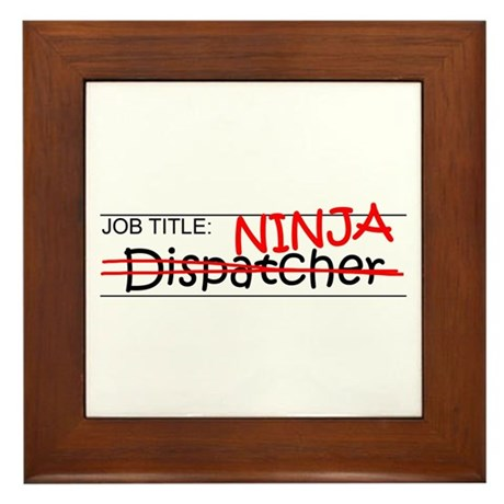 Job Ninja Dispatcher Framed Tile