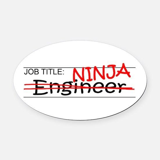 Job Ninja Engineer Oval Car Magnet
