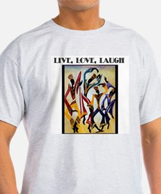 Live, Love, Laugh .png T-Shirt