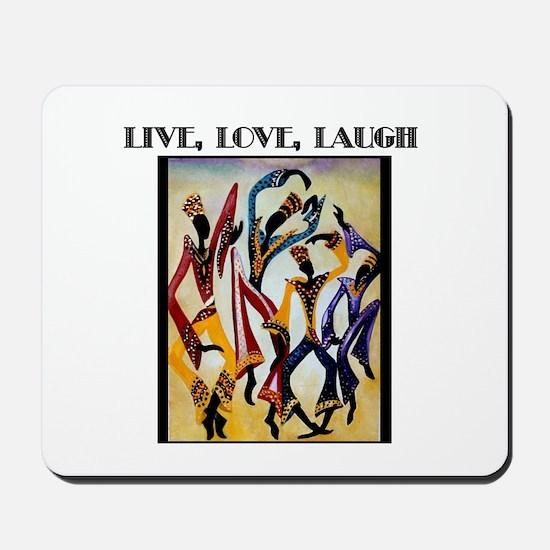 Live, Love, Laugh .png Mousepad