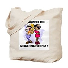 Attitude is Everything.png Tote Bag