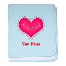 Be The Change - Personalized! baby blanket