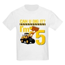 Can You Dig It? Im 5 T-Shirt