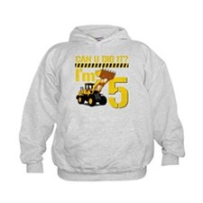 Can You Dig It? Im 5 Hoodie