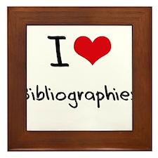 I Love Bibliographies Framed Tile