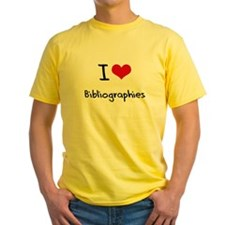 I Love Bibliographies T-Shirt