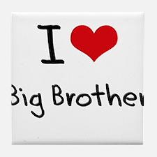 I Love Big Brother Tile Coaster