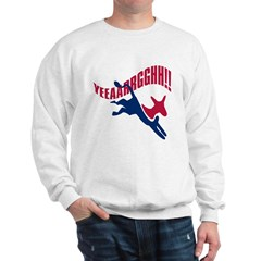 KICKING AND SCREAMING Sweatshirt