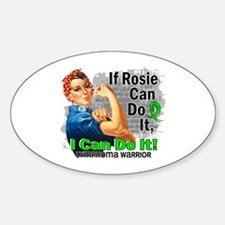 If Rosie Can Do It Lymphoma Sticker (Oval)