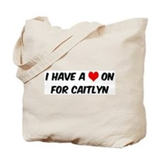 Heart on for Caitlyn Tote Bag