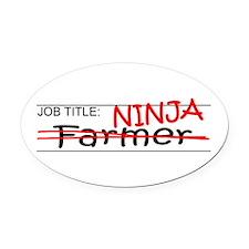 Job Ninja Farmer Oval Car Magnet
