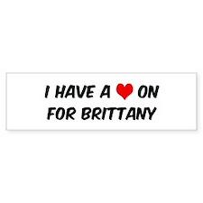 Heart on for Brittany Bumper Bumper Sticker
