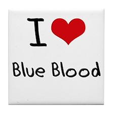 I Love Blue Blood Tile Coaster