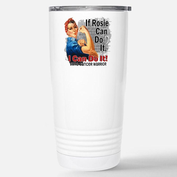 If Rosie Can Do It Bone Cancer Travel Mug