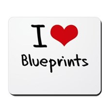 I Love Blueprints Mousepad