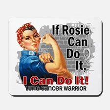 If Rosie Can Do It Lung Cancer Mousepad