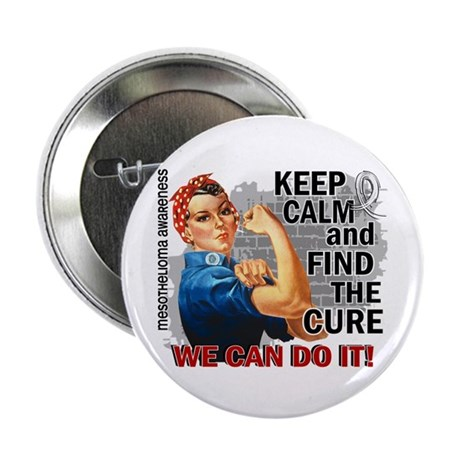 "Rosie Keep Calm Mesothelioma 2.25"" Button (10 pack"