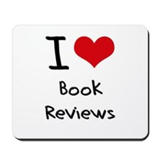 I Love Book Reviews Mousepad
