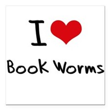 """I Love Book Worms Square Car Magnet 3"""" x 3"""""""