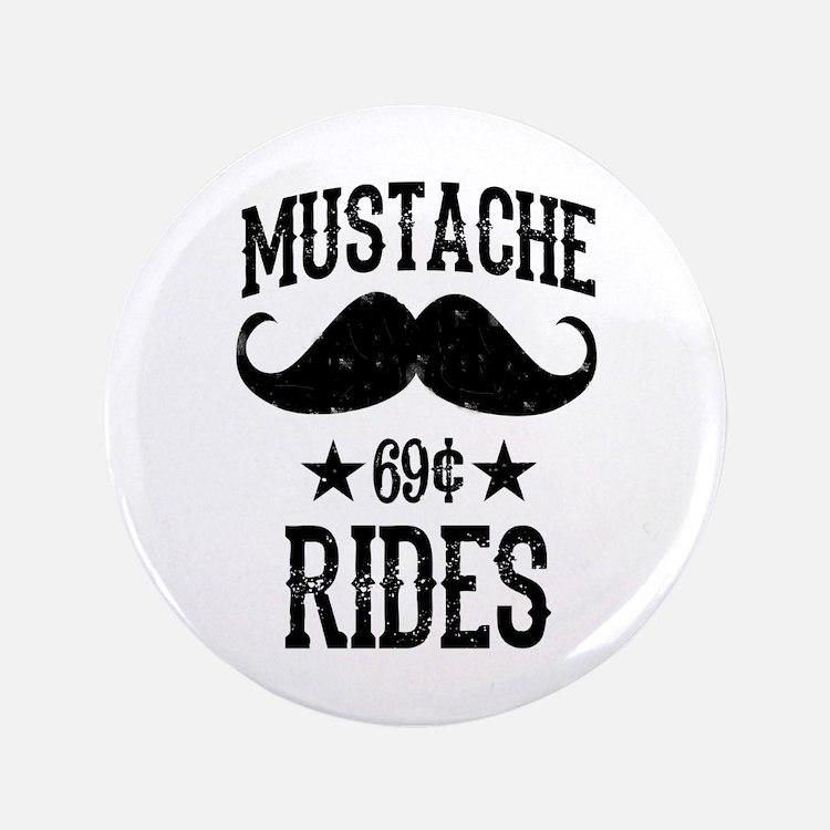 "Mustache Rides Black 3.5"" Button"