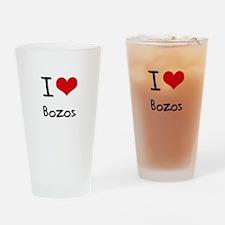 I Love Bozos Drinking Glass