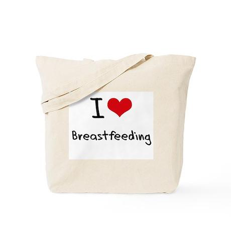 I Love Breastfeeding Tote Bag