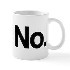 No. Small Mug