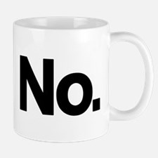 No. Small Mugs