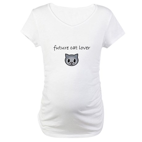 future cat lover.PNG Maternity T-Shirt