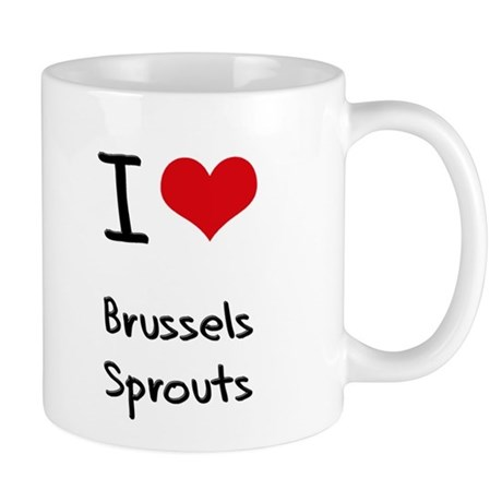 I Love Brussels Sprouts Mug