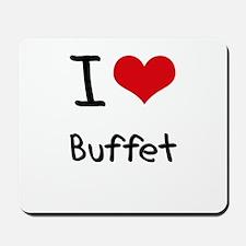 I Love Buffet Mousepad