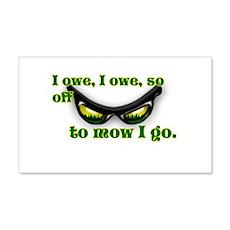 I OWE I OWE so off to mow I go green w/grass Wall