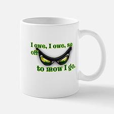 I OWE I OWE so off to mow I go green w/grass Small Small Mug