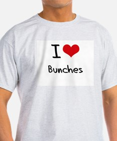 I Love Bunches T-Shirt