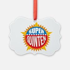 Super Quinten Ornament