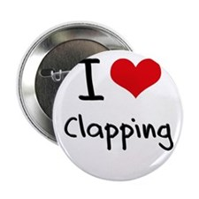 """I Love Clapping 2.25"""" Button"""
