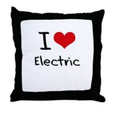 I Love Electric Throw Pillow