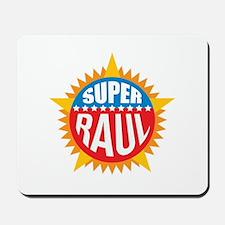 Super Raul Mousepad