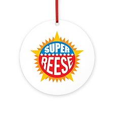 Super Reese Ornament (Round)