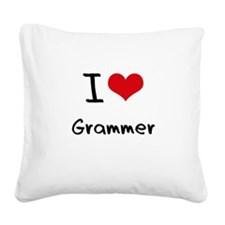 I Love Grammer Square Canvas Pillow