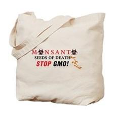 SEEDS OF DEATH STOP GMO Tote Bag