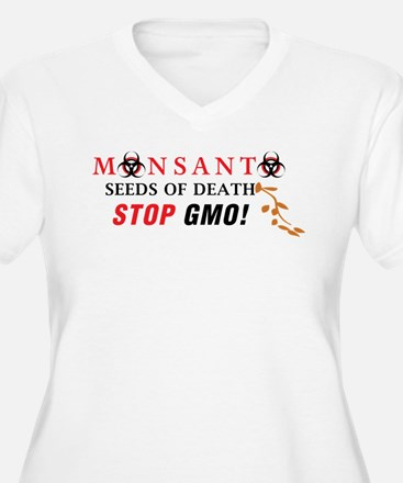 SEEDS OF DEATH STOP GMO Plus Size T-Shirt