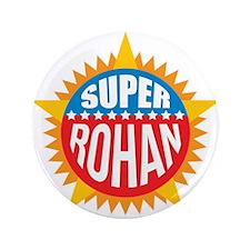"Super Rohan 3.5"" Button"
