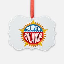 Super Rolando Ornament