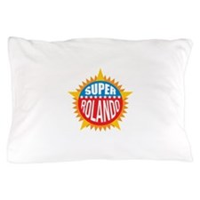 Super Rolando Pillow Case
