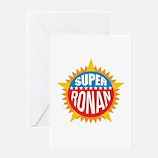 Super Ronan Greeting Card