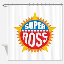 Super Ross Shower Curtain
